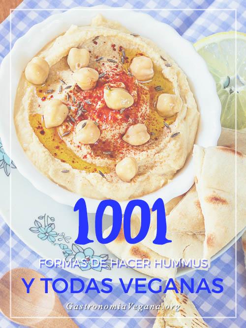1001 formas de hacer hummus - GastronomiaVegana.org