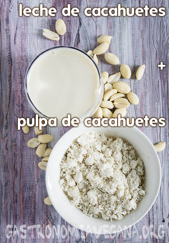 Tutorial: cómo hacer leches vegetales caseras. Leche de cacahuetes y pulpa de cacahuetes.