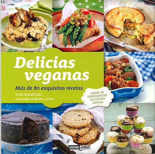 Libros de cocina vegana en castellano: Delicias Veganas