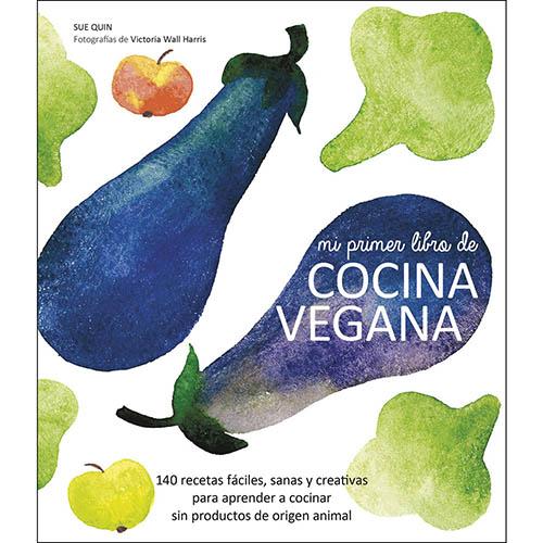 Libros de cocina vegana en castellano: Mi Primer Libro De Cocina Vegana (Gastronomía)