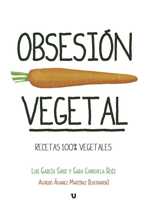 Libros de cocina vegana en castellano: Obsesión Vegetal