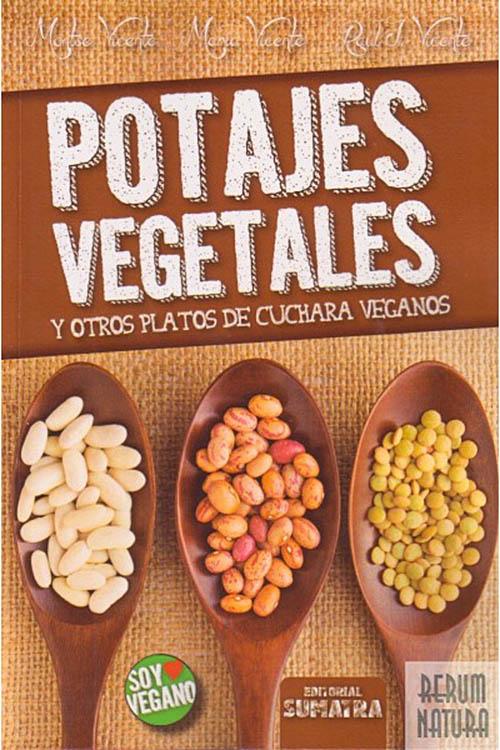 Libros de cocina vegana en castellano: Potajes Vegetales Y Otros Platos De Cuchara Veganos (Soy Vegano)