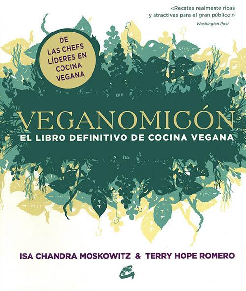 Libros de cocina vegana en castellano: Veganomicón (Nutrición y salud)