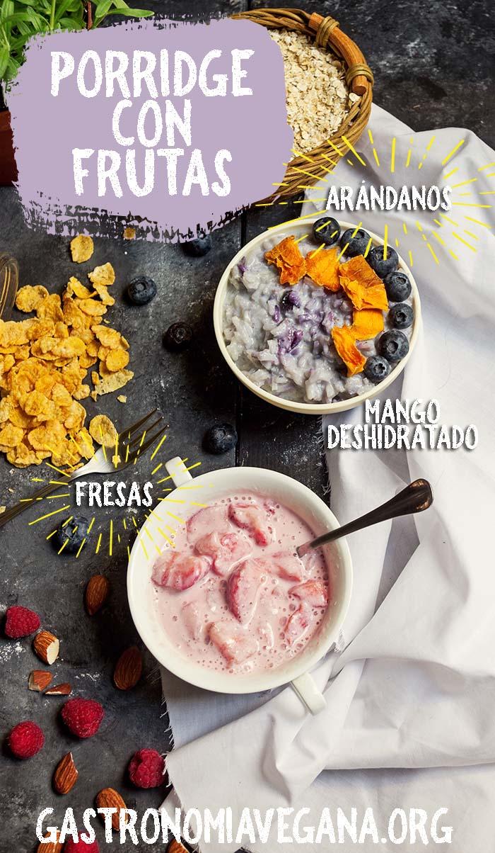 Porridges con frutas - GastronomiaVegana.org