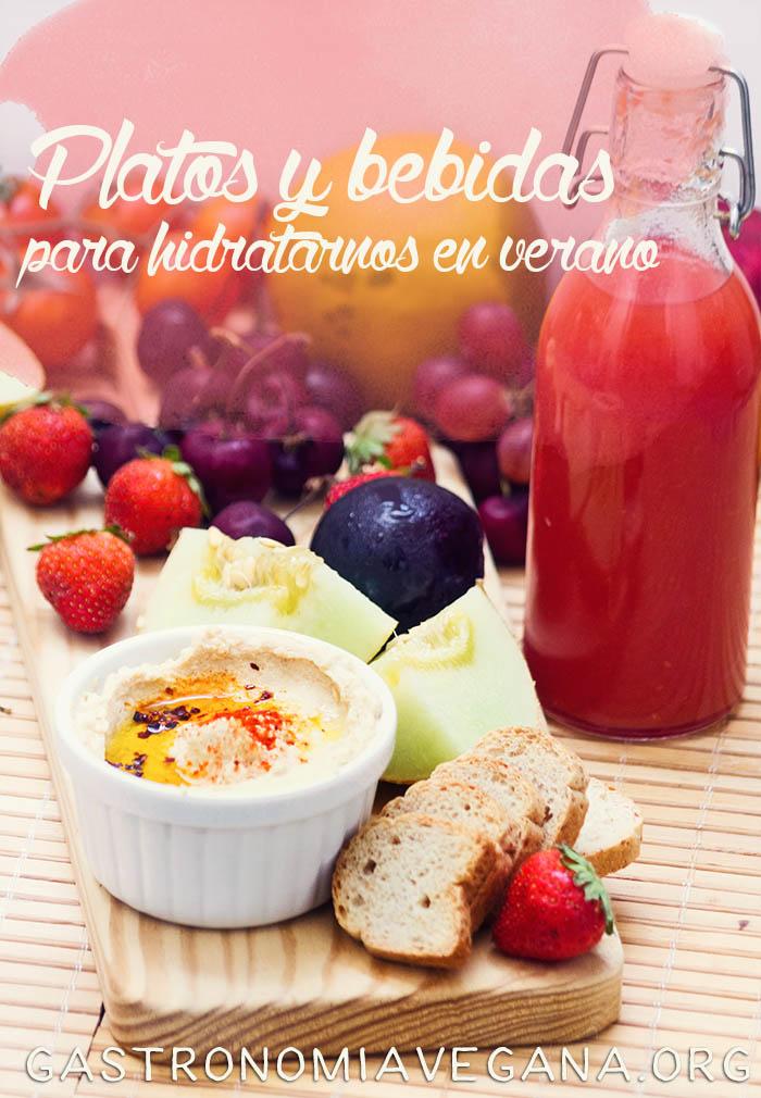 Platos y bebidas para hidratarnos en verano - GastronomiaVegana.org